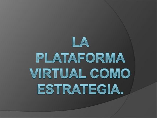 D.david romero pataformas virtuale como estrategia