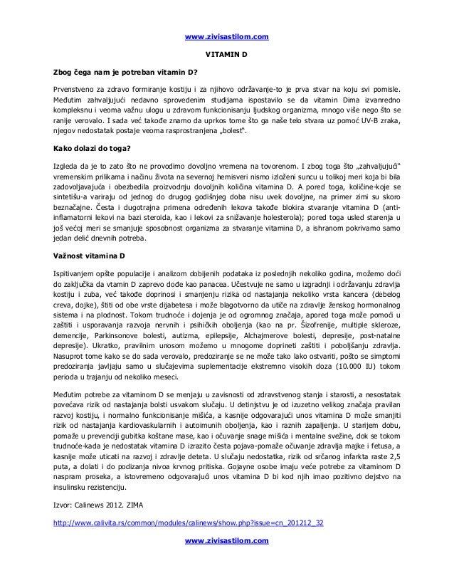 www.zivisastilom.com                                               VITAMIN DZbog čega nam je potreban vitamin D?Prvenstven...
