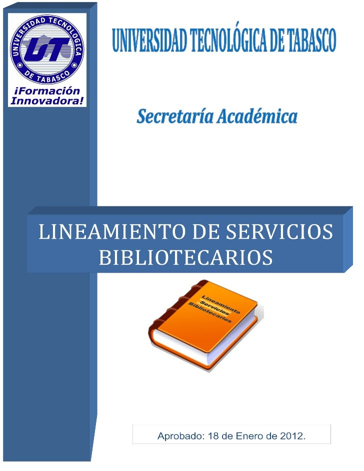 LINEAMIENTO DE SERVICIOS BIBLIOTECARIOS                                           CONTENIDO                               ...