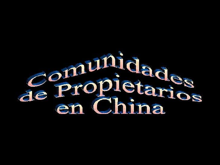 Comunidades de Propietarios en China