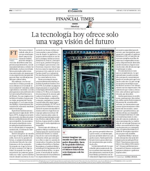 B16. EL COMERCIO VIERNES 27 DE SETIEMBRE DEL 2013 La tecnología hoy ofrece solo una vaga visión del futuro ILUSTRACIÓN:CLA...