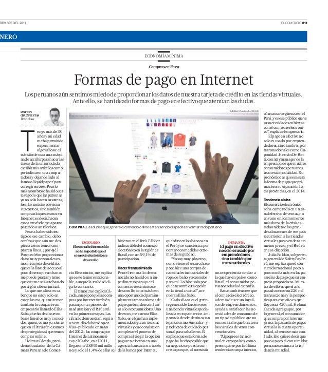 TIEMBRE DEL 2013 EL COMERCIO .B11 NERO ECONOMÍAMÍNIMA Comprasenlínea T Formas de pago en Internet Losperuanosaúnsentimosmi...