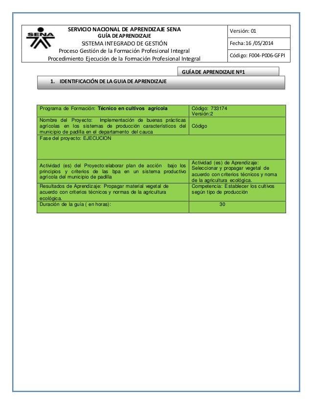 SERVICIO NACIONAL DE APRENDIZAJE SENA GUÍA DE APRENDIZAJE SISTEMA INTEGRADO DE GESTIÓN Proceso Gestión de la Formación Pro...