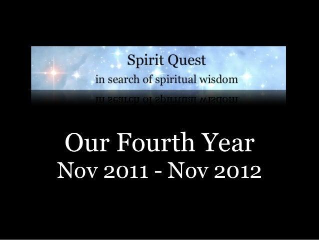 Our Fourth YearNov 2011 - Nov 2012
