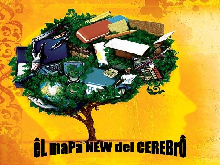 êL maPa NEW del CEREBrÔ