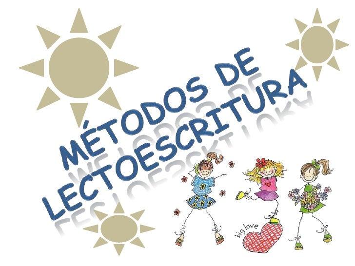 OBJETIVO: Identificar los métodos más utilizados en el aprendizaje de la lectoescritura durante los procesos de alfabetiz...