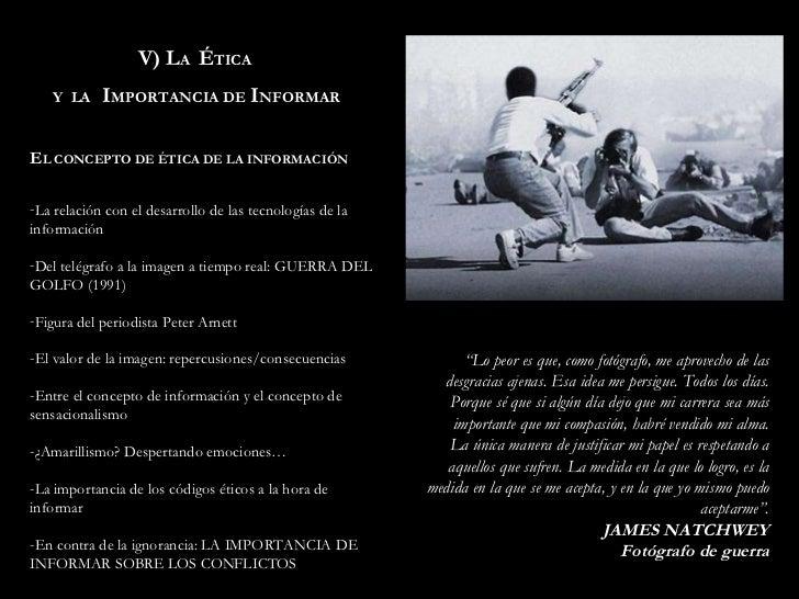 V) L A   É TICA  Y  LA  I MPORTANCIA DE  I NFORMAR <ul><li>E L CONCEPTO DE ÉTICA DE LA INFORMACIÓN  </li></ul><ul><li>La r...