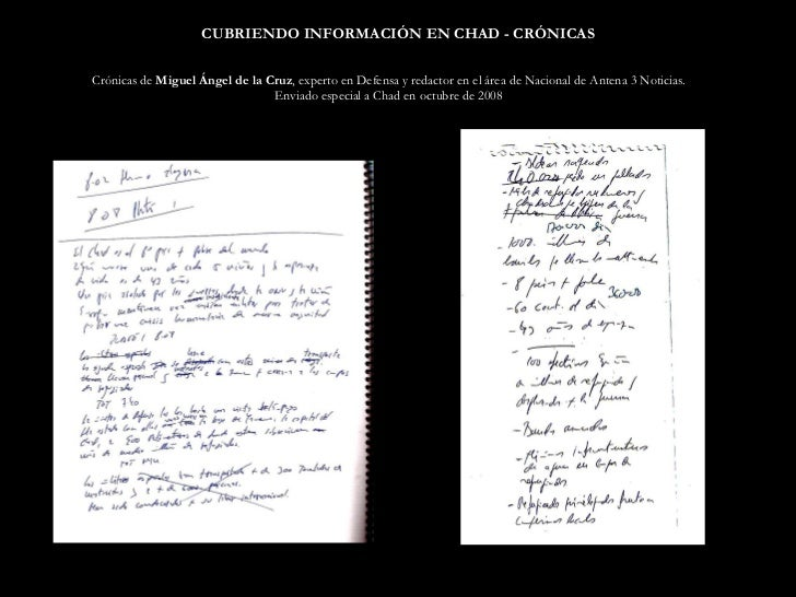 CUBRIENDO INFORMACIÓN EN CHAD - CRÓNICAS Crónicas de  Miguel Ángel de la Cruz , experto en Defensa y redactor en el área d...