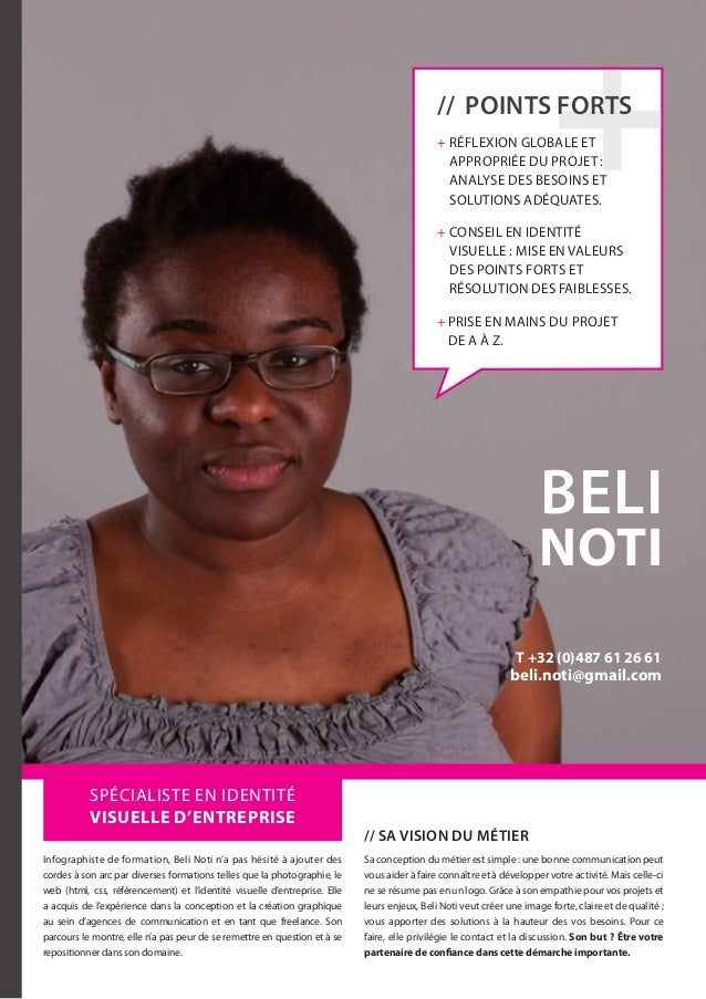 beli noti // Sa vision du métier Sa conception du métier est simple: une bonne communication peut vous aider à faire conn...