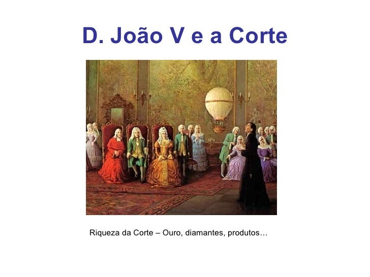 D. JoãO V E O Absolutismo Slide 2