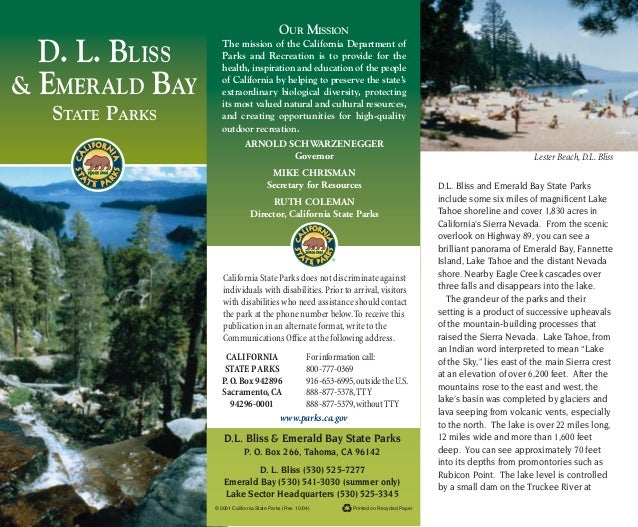 D. L. BLISS & EMERALD BAY STATE PARKS Printed on Recycled Paper© 2001 California State Parks (Rev. 10/04) D.L. Bliss & Eme...