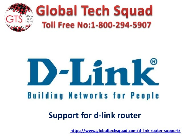 Support for d-link router https://www.globaltechsquad.com/d-link-router-support/