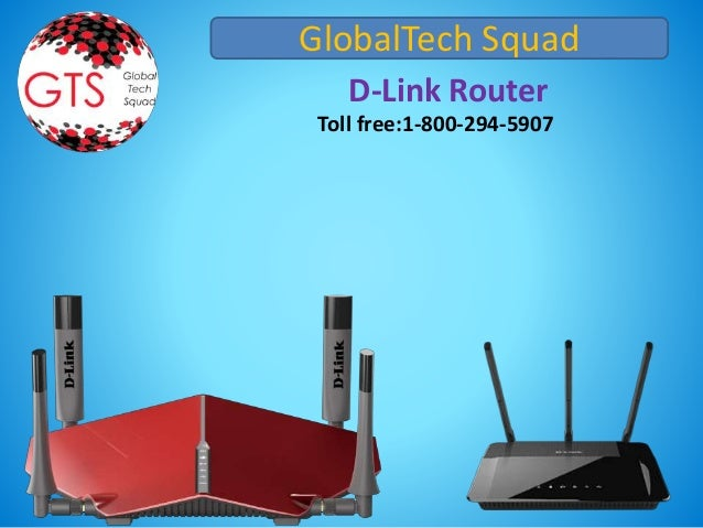 GlobalTech Squad D-Link Router Toll free:1-800-294-5907