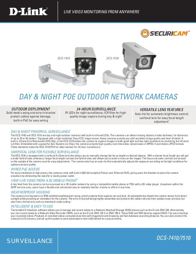 LIVE VIDEO MONITORING FROM ANYWHERE                                              DCS-7410                                 ...