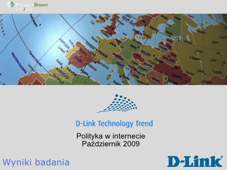 Polityka w internecie Październik 2009 Wyniki badania