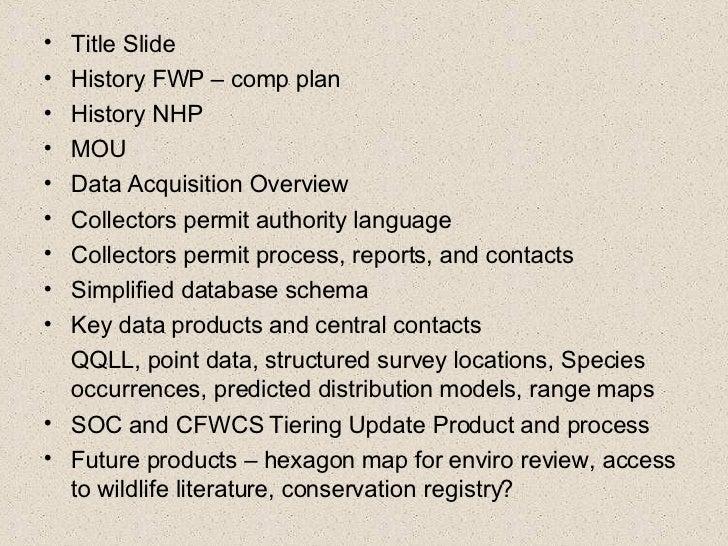 <ul><li>Title Slide </li></ul><ul><li>History FWP – comp plan </li></ul><ul><li>History NHP </li></ul><ul><li>MOU </li></u...