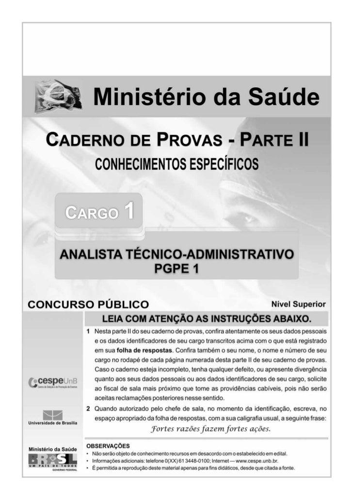 CONHECIMENTOS ESPECÍFICOSJulgue os itens seguintes, acerca do processo administrativo, da     A respeito da Lei de Improbi...