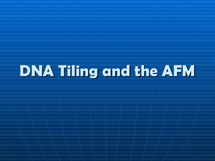 DNA Tiling and the AFM