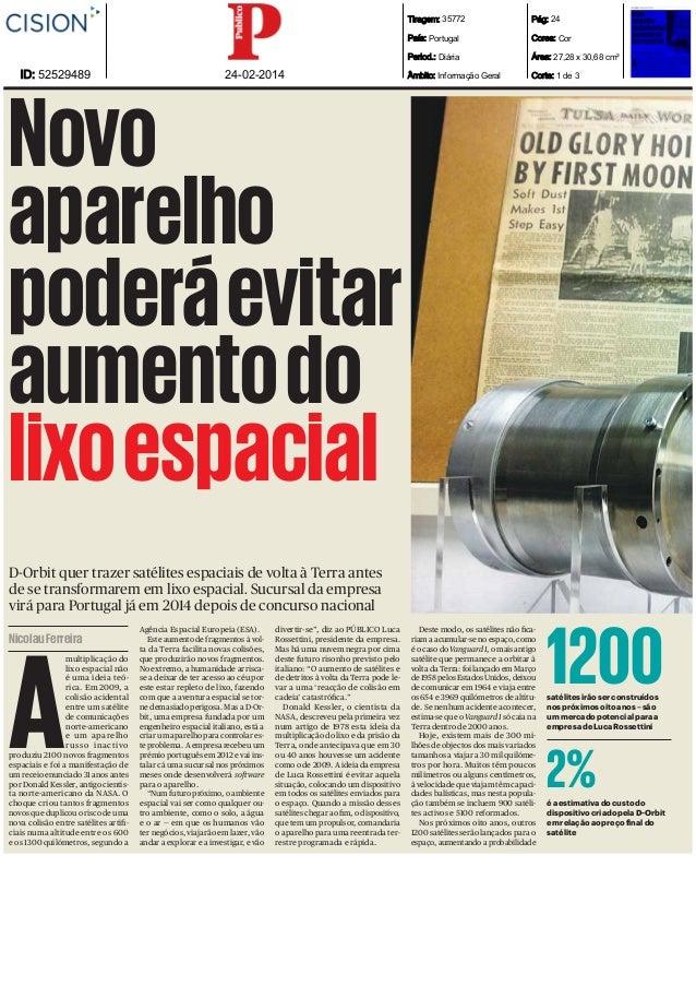 Tiragem: 35772 País: Portugal  24-02-2014  Cores: Cor  Period.: Diária  ID: 52529489  Pág: 24  Área: 27,28 x 30,68 cm²  Âm...
