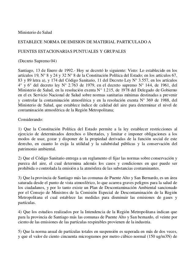 Ministerio de SaludESTABLECE NORMA DE EMISION DE MATERIAL PARTICULADO AFUENTES ESTACIONARIAS PUNTUALES Y GRUPALES(Decreto ...