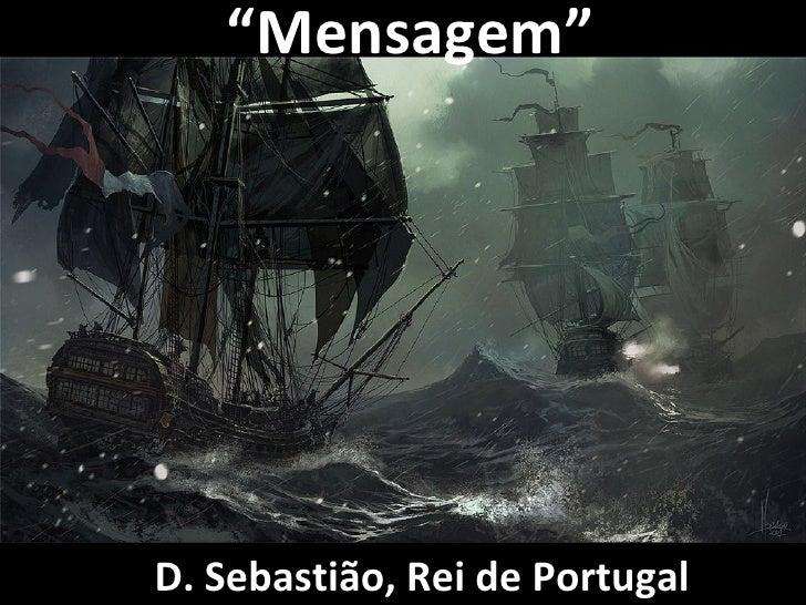 """""""Mensagem""""D. Sebastião, Rei de Portugal"""
