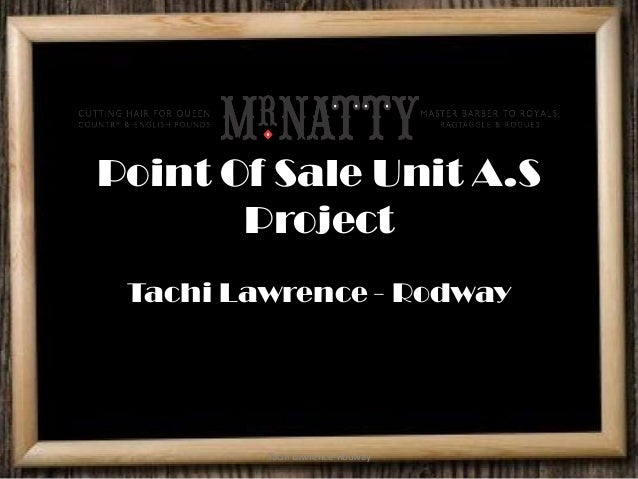 Point Of Sale Unit A.SProjectTachi Lawrence - RodwayTachi Lawrence-Rodway
