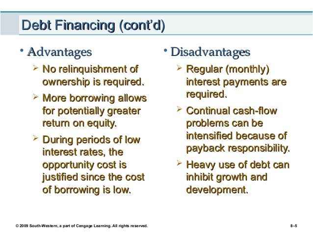 The Advantages and Disadvantages of Debt and Equity Financing