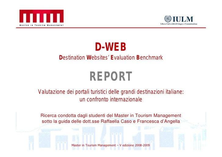D-WEB          Destination Websites' Evaluation Benchmark                             REPORT Valutazione dei portali turis...