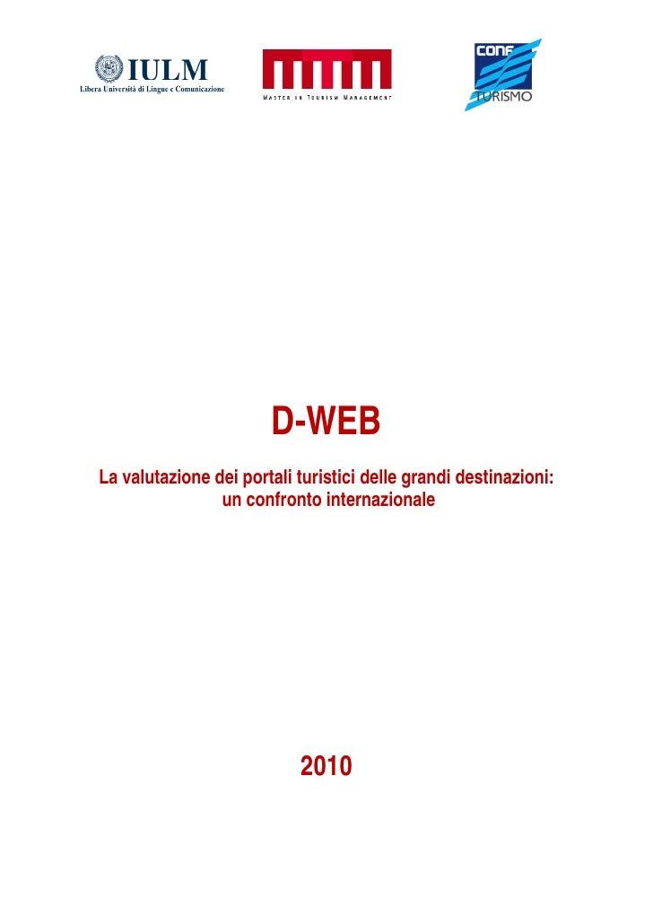 D-WEB La valutazione dei portali turistici delle grandi destinazioni:                 un confronto internazionale         ...