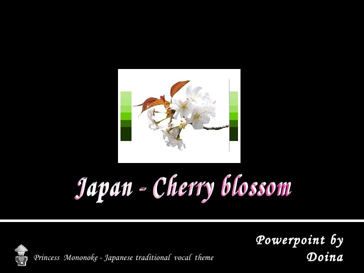 Japan - Cherry blossom Princess  Mononoke - Japanese   traditional  vocal  theme Powerpoint by Doina
