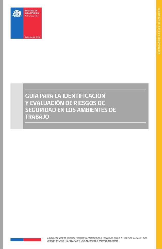 DEPARTAMENTOSALUDOCUPACIONAL GUÍA PARA LA IDENTIFICACIÓN Y EVALUACIÓN DE RIESGOS DE SEGURIDAD EN LOS AMBIENTES DE TRABAJO ...
