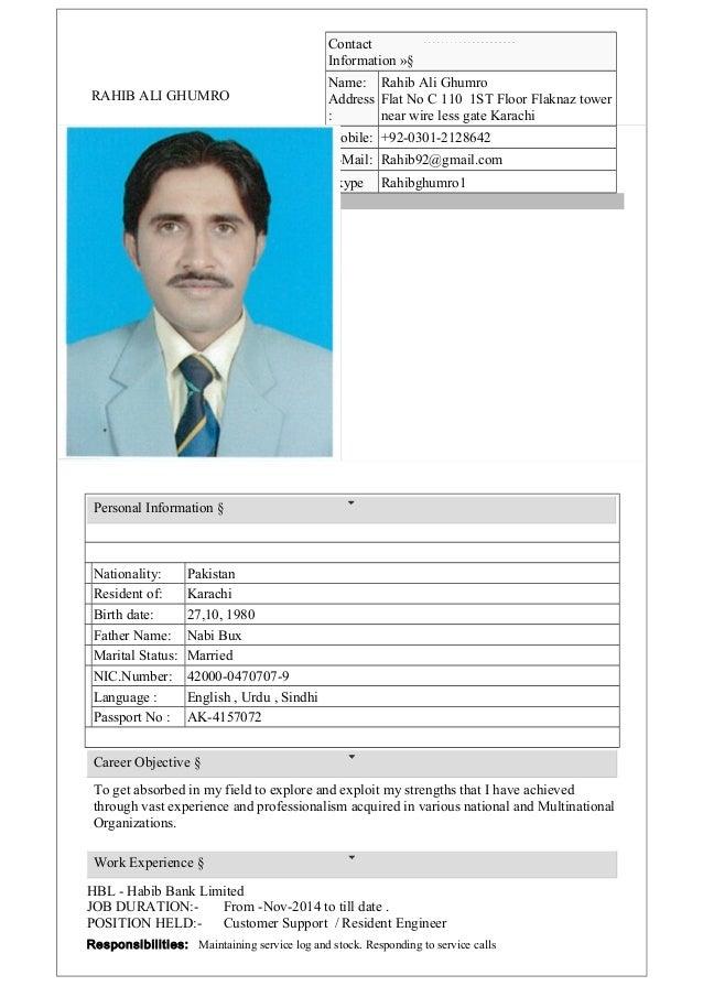 RAHIB ALI GHUMRO Contact Information Ȥ Name: Address : Rahib Ali Ghumro Flat No C 110 1ST Floor Flaknaz tower near wire l...