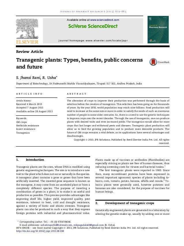 Review Article Transgenic plants: Types, benefits, public concerns and future S. Jhansi Rani, R. Usha* Department of Biotec...