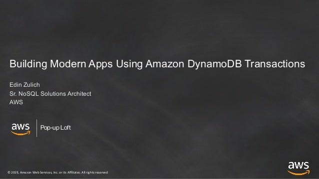 Building Modern Apps Using Amazon DynamoDB Transactions: re
