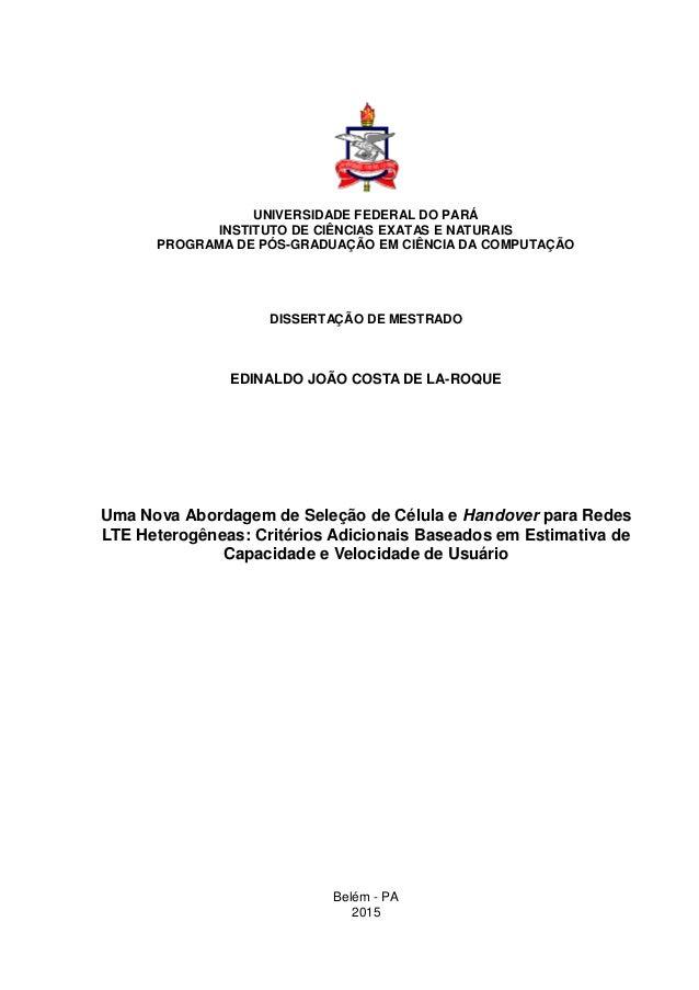 UNIVERSIDADE FEDERAL DO PARÁ INSTITUTO DE CIÊNCIAS EXATAS E NATURAIS PROGRAMA DE PÓS-GRADUAÇÃO EM CIÊNCIA DA COMPUTAÇÃO DI...