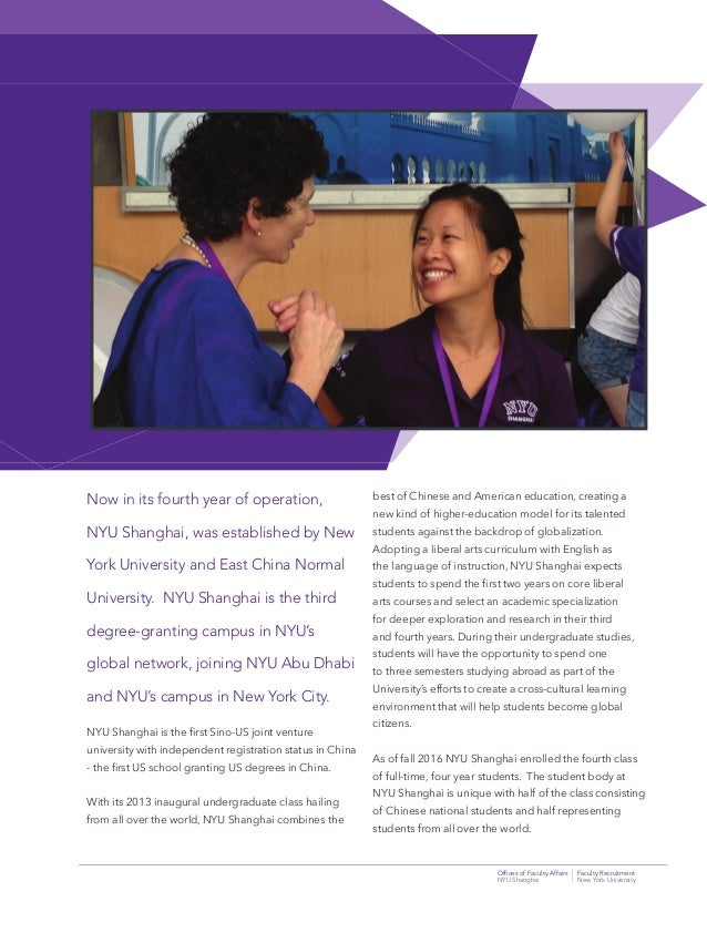 Offices of Faculty Affairs Faculty Recruitment NYU Shanghai New York University Now in its fourth year of operation, NYU Sh...