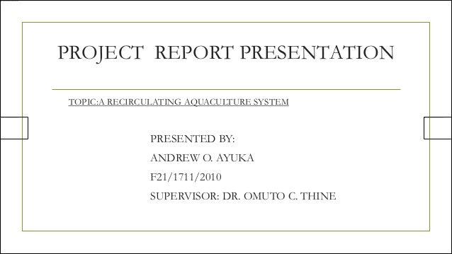 PROJECT REPORT PRESENTATION1