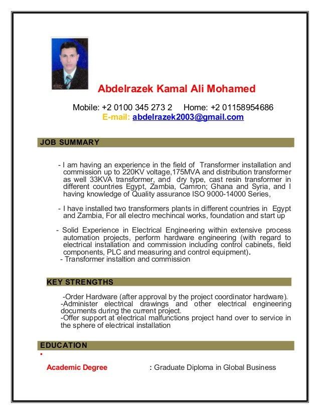 Abdelrazek Kamal Ali Mohamed Mobile: +2 0100 345 273 2 Home: +2 01158954686 E-mail: abdelrazek2003@gmail.com JOB SUMMARY -...