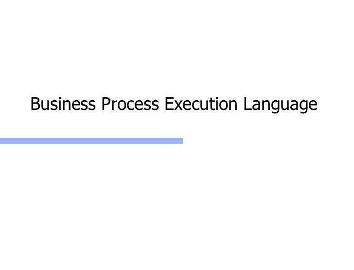 Business Process Execution Language