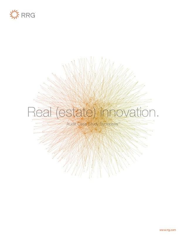 www.rrg.com Real (estate) innovation. Audit Case Study SynopsesTM