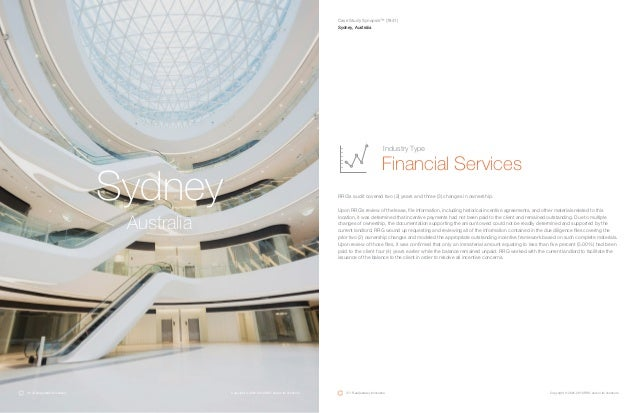 Sydney Australia RRG's audit covered two (2) years and three (3) changes in ownership. Upon RRG's review of the lease, fil...