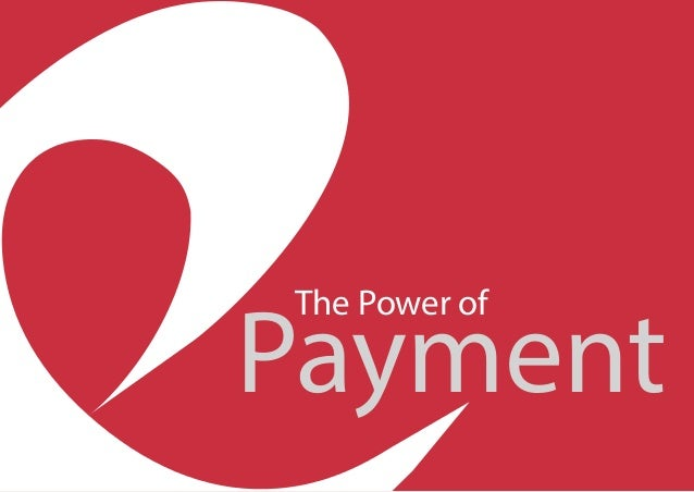 Payment The Power of