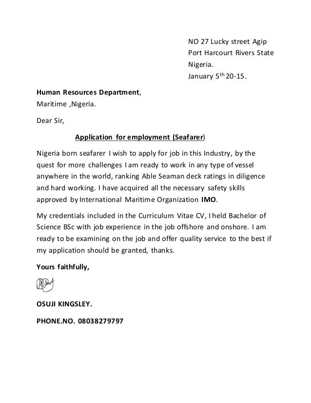 COVER LETTER. NO 27 Lucky Street Agip Port Harcourt Rivers State Nigeria.  January 5th 20 15