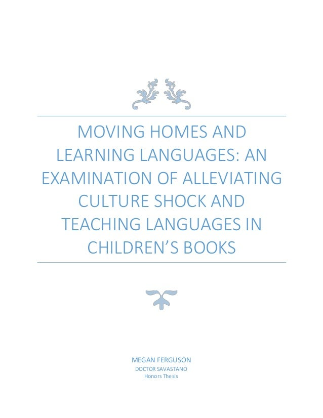 honors thesis essay honors thesis essay moving homes and learning languages an examination of alleviating culture shock and teaching languages in