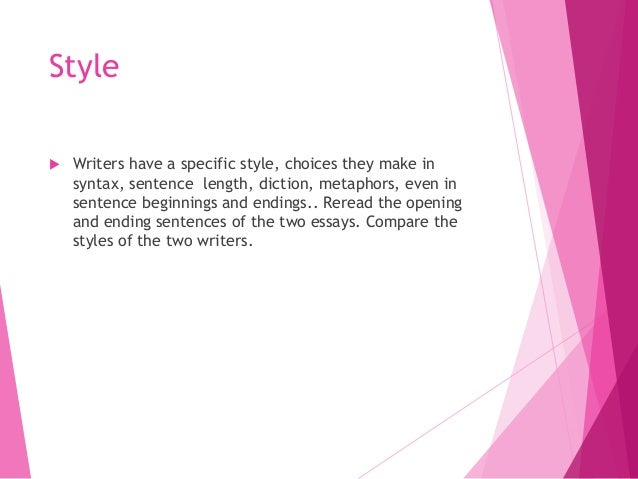 essays on style The best way to ensure your english essay is both appealing and persuasive is by trusting reliable english essay writers to help you.