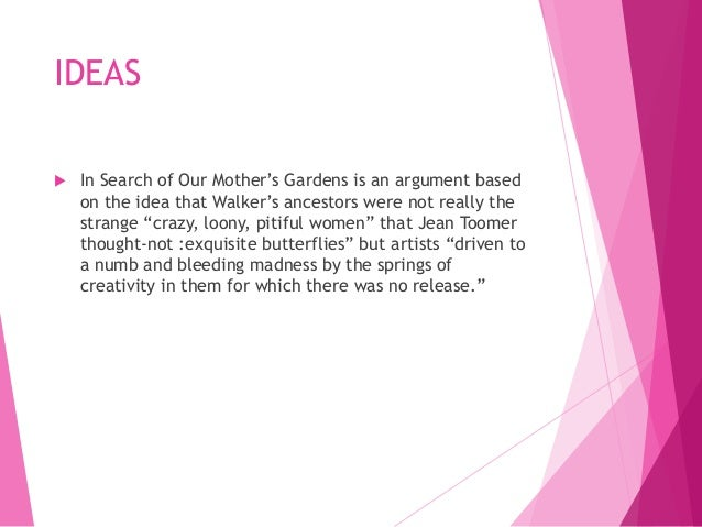 in search of our mothers gardens summary