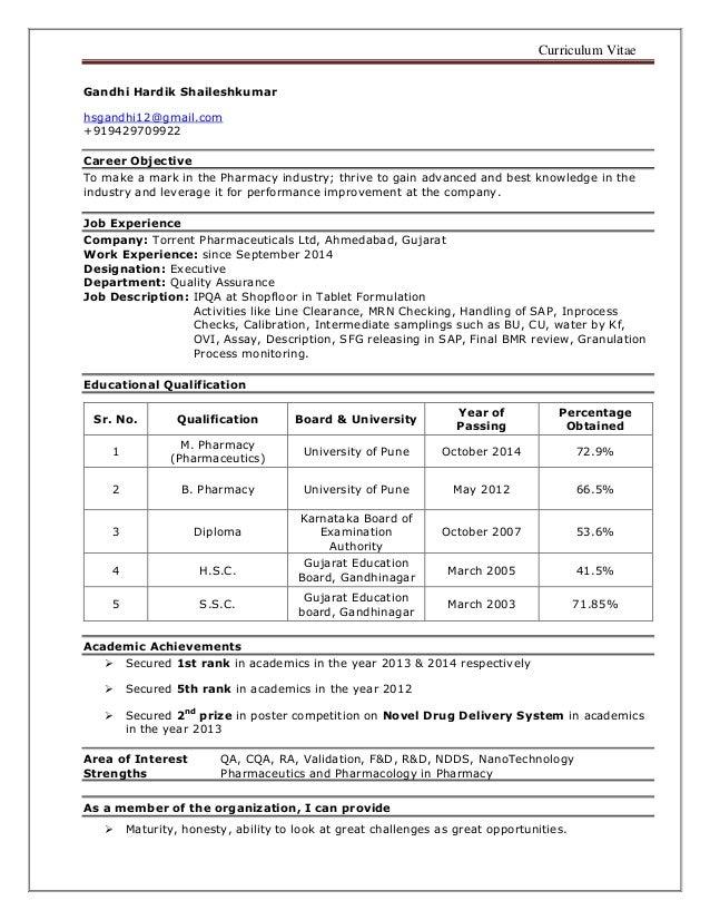 Curriculum Vitae Gandhi Hardik Shaileshkumar hsgandhi12@gmail.com +919429709922 Career Objective To make a mark in the Pha...