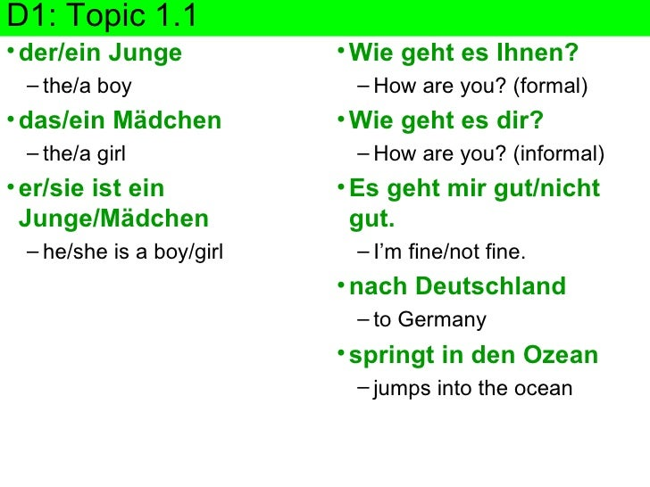 D1: Topic 1.1 <ul><li>der/ein Junge </li></ul><ul><ul><li>the/a boy </li></ul></ul><ul><li>das/ein M ädchen </li></ul><ul>...
