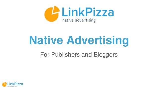 Native Advertising For Publishers and Bloggers