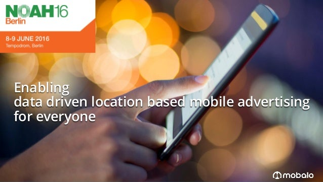 Enabling data driven location based mobile advertising for everyone